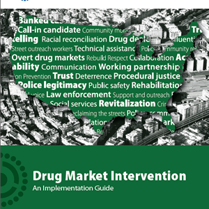 Drug Market Intervention: An Implementation Guide