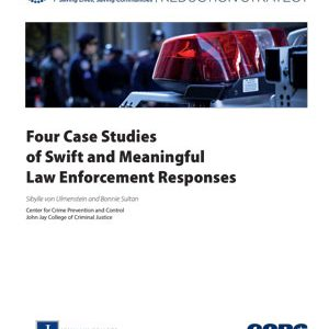 Four Case Studies of Swift and Meaningful Law Enforcement