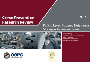 Pulling Levers Focused Deterrence Strategies to Prevent Crime