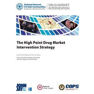 The High Point Drug Market Intervention Strategy (2009)