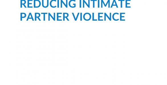 An Approach to Reducing Intimate Partner Violence